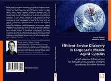 Bookcover of Efficient service discovery in large-scale mobile agent systems