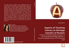 Couverture de Aspects of Teaching Literacy to Heritage Learners of Russian