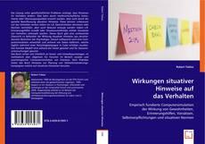 Buchcover von Wirkungen situativer Hinweise auf das Verhalten