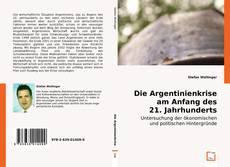 Обложка Die Argentinienkrise am Anfang des 21. Jahrhunderts