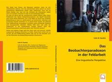 Das Beobachterparadoxon in der Feldarbeit kitap kapağı