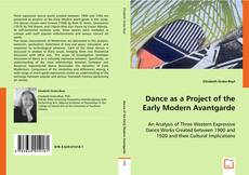 Dance as a Project of the Early Modern Avantgarde kitap kapağı