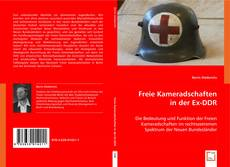Обложка Freie Kameradschaften in der Ex-DDR
