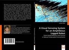 Capa do livro de A Visual Servoing System for an Amphibious Legged Robot