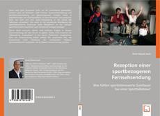 Borítókép a  Rezeption einer sportbezogenen Fernsehsendung - hoz
