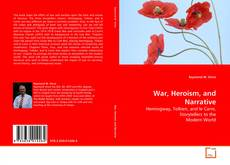Bookcover of War, Heroism, and Narrative