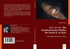 Bookcover of H a i n i s h - Die fremdvertrauten Welten der Ursula K. Le Guin
