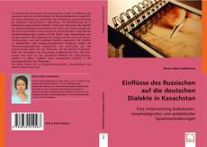 Capa do livro de Einflüsse des Russischen auf die deutschen Dialekte in Kasachstan