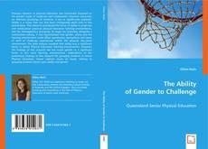 The Ability of Gender to Challenge kitap kapağı