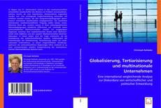Обложка Globalisierung, Tertiarisierung und multinationale Unternehmen