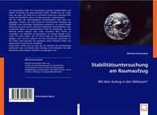 Copertina di Stabilitätsuntersuchung am Raumaufzug