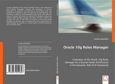 Bookcover of Oracle 10g Rules Manager