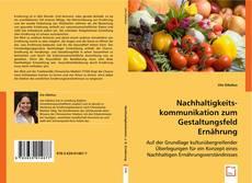 Capa do livro de Nachhaltigkeitskommunikation zum Gestaltungsfeld Ernährung