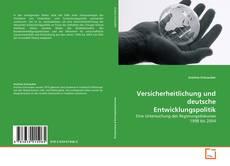 Portada del libro de Versicherheitlichung und deutsche Entwicklungspolitik