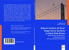 Capa do livro de Robust Control of Dual-Stage Servo Systems in Hard Disk Drives
