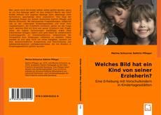 Buchcover von Welches Bild hat ein Kind von seiner Erzieherin?