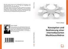 Portada del libro de Konzeption und Realisierung einer internetbasierten Musiktauschbörse