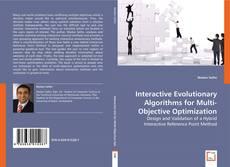 Bookcover of Interactive Evolutionary Algorithms for Multi-Objective Optimization