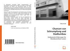 Bookcover of Chancen von Schrumpfung und Stadtumbau