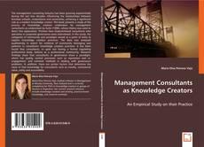 Обложка Management Consultants as Knowledge Creators
