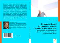 Osteoporosis and Biochemical Markers of Bone Turnover in Men的封面