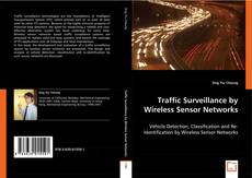 Bookcover of Traffic Surveillance by Wireless Sensor Networks