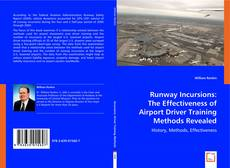 Portada del libro de Runway Incursions: The Effectiveness of Airport Driver Training Methods Revealed