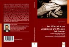 Bookcover of Zur Effektivität der Versorgung und Therapie bei Demenz