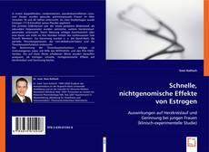 Buchcover von Schnelle, nichtgenomische Effekte von Estrogen