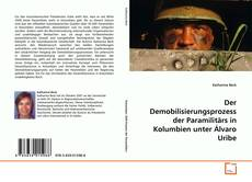 Bookcover of Der Demobilisierungsprozess der Paramilitärs in Kolumbien unter Álvaro Uribe