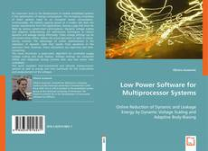 Bookcover of Low Power Software for Multiprocessor Systems