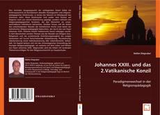 Copertina di Johannes XXIII. und das 2.Vatikanische Konzil