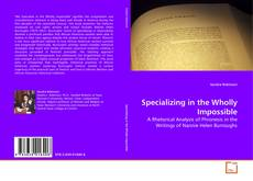 Capa do livro de Specializing in the Wholly Impossible