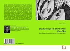 Bookcover of Dramaturgie im animierten Kurzfilm