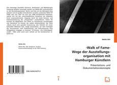 Buchcover von -Walk of Fame- Wege der Ausstellungsorganisation mit Hamburger Künstlern