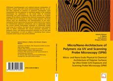 Copertina di Micro/Nano-Architecture of Polymers via UV and Scanning Probe Microscopy (SPM)