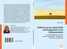 Buchcover von Bedeutung von Spiritualität und Religiosität in der Palliativmedizin