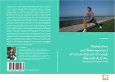 Prevention and Management of Colon Cancer through Physical Activity的封面