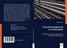 Bookcover of Trassenmanagement im Taktverkehr