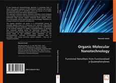 Bookcover of Organic Molecular Nanotechnology