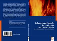 Bookcover of Belastung und soziale Unterstützung bei Einsatzkräften