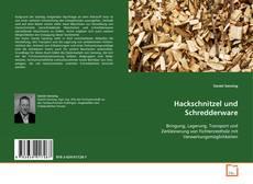 Bookcover of Hackschnitzel und Schredderware