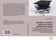 Bookcover of MINORITY STUDENTS' NEEDS FOR SOCIAL INTERACTION ONLINE