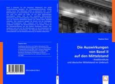 Couverture de Die Auswirkungen von Basel II auf den Mittelstand