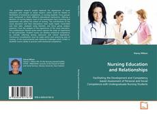 Bookcover of Nursing Education and Relationships