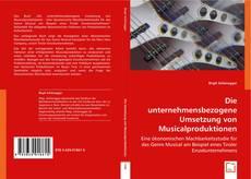 Buchcover von Die unternehmensbezogene Umsetzung von Musicalproduktionen