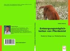 Bookcover of Entsorgungsmöglichkeiten von Pferdemist