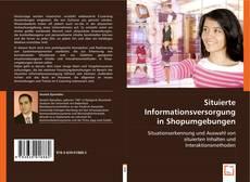 Capa do livro de Situierte Informationsversorgung in Shopumgebungen