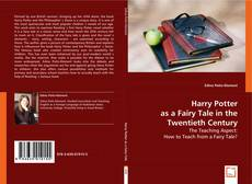 Capa do livro de Harry Potter as a Fairy Tale in the Twentieth Century