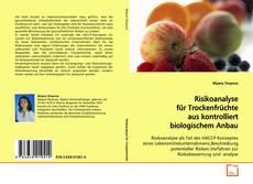 Bookcover of Risikoanalyse für Trockenfrüchte aus kontrolliert biologischem Anbau